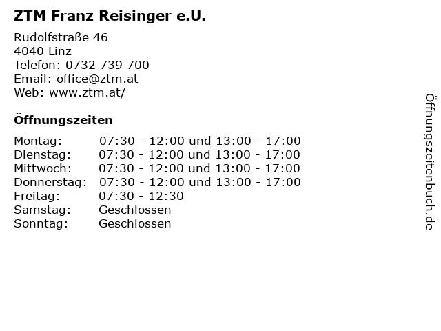 ZTM Franz Reisinger e.U. in Linz: Adresse und Öffnungszeiten