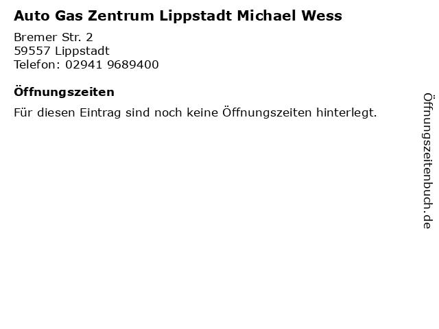 Auto Gas Zentrum Lippstadt Michael Wess in Lippstadt: Adresse und Öffnungszeiten
