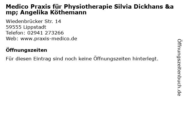 Medico Praxis für Physiotherapie Silvia Dickhans & Angelika Köthemann in Lippstadt: Adresse und Öffnungszeiten