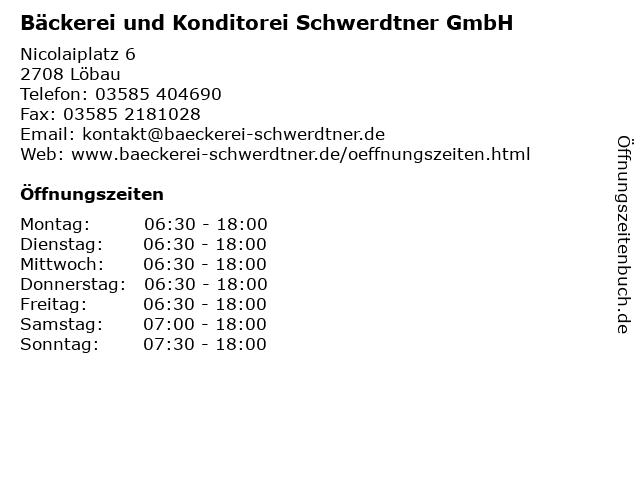 Bäckerei und Konditorei Schwerdtner GmbH in Löbau: Adresse und Öffnungszeiten