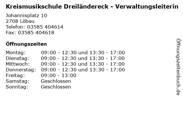Kreismusikschule Dreiländereck - Verwaltungsleiterin in Löbau: Adresse und Öffnungszeiten