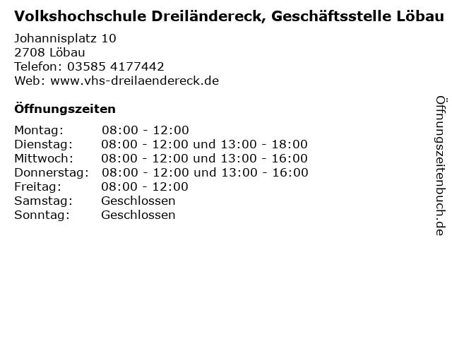 Volkshochschule Dreiländereck, Geschäftsstelle Löbau in Löbau: Adresse und Öffnungszeiten