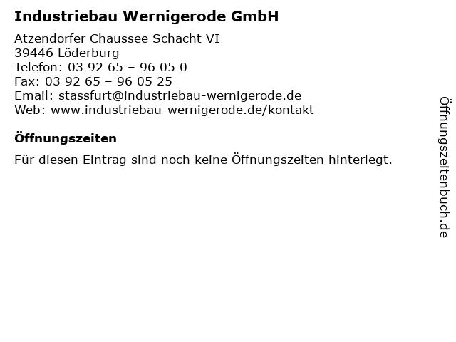 Industriebau Wernigerode GmbH in Löderburg: Adresse und Öffnungszeiten