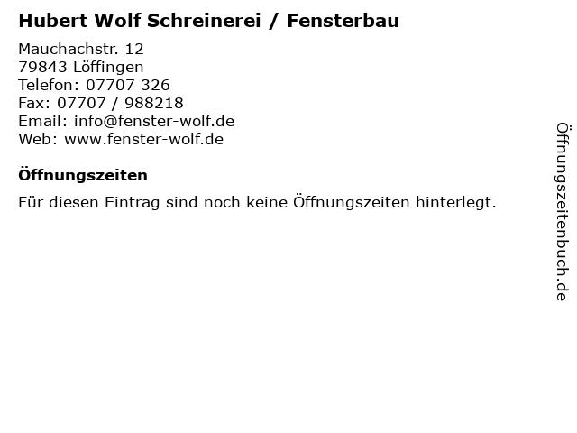 Hubert Wolf Schreinerei / Fensterbau in Löffingen: Adresse und Öffnungszeiten