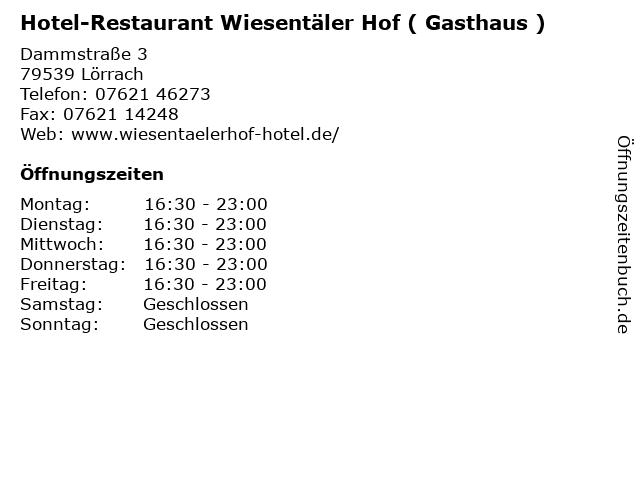 Hotel-Restaurant Wiesentäler Hof ( Gasthaus ) in Lörrach: Adresse und Öffnungszeiten