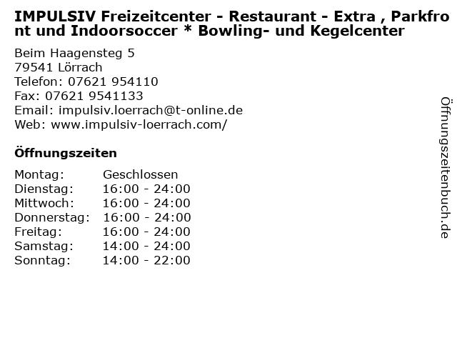 IMPULSIV Freizeitcenter - Restaurant - Extra , Parkfront und Indoorsoccer * Bowling- und Kegelcenter in Lörrach: Adresse und Öffnungszeiten