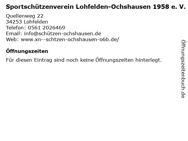 Sportschützenverein Lohfelden-Ochshausen 1958 e. V. in Lohfelden: Adresse und Öffnungszeiten
