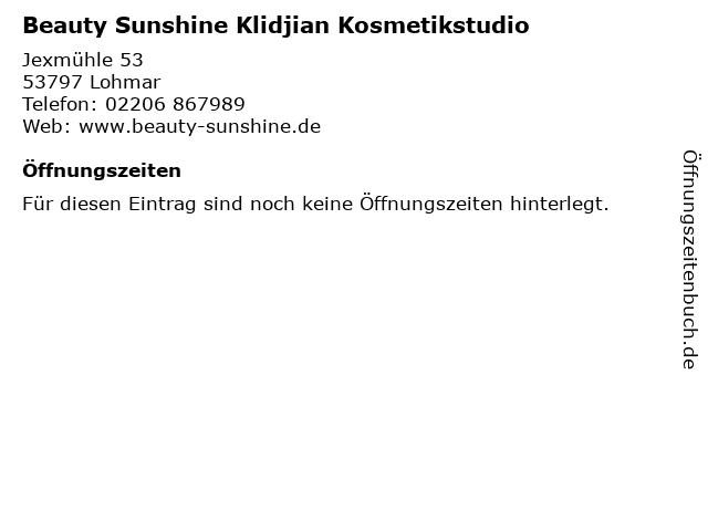 Beauty Sunshine Klidjian Kosmetikstudio in Lohmar: Adresse und Öffnungszeiten