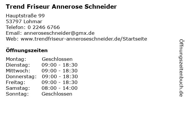 Trend Friseur Annerose Schneider in Lohmar: Adresse und Öffnungszeiten