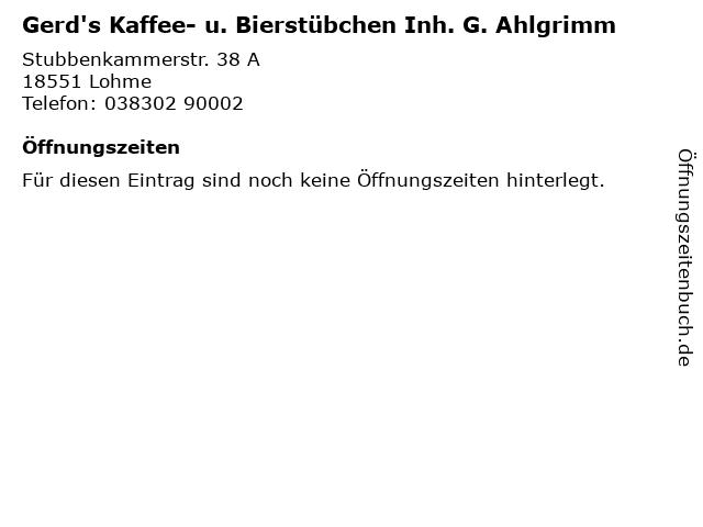 Gerd's Kaffee- u. Bierstübchen Inh. G. Ahlgrimm in Lohme: Adresse und Öffnungszeiten