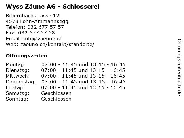 Wyss Zäune AG - Schlosserei in Lohn-Ammannsegg: Adresse und Öffnungszeiten