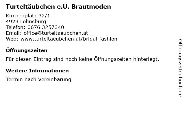 Turteltäubchen e.U. Brautmoden in Lohnsburg: Adresse und Öffnungszeiten
