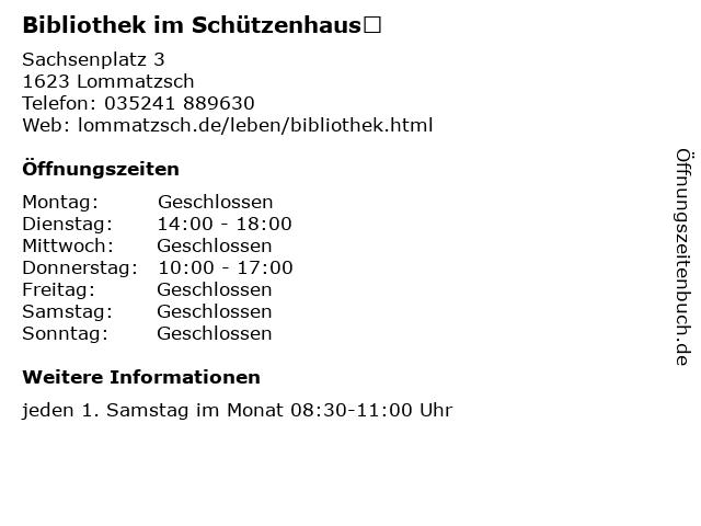Bibliothek im Schützenhaus in Lommatzsch: Adresse und Öffnungszeiten