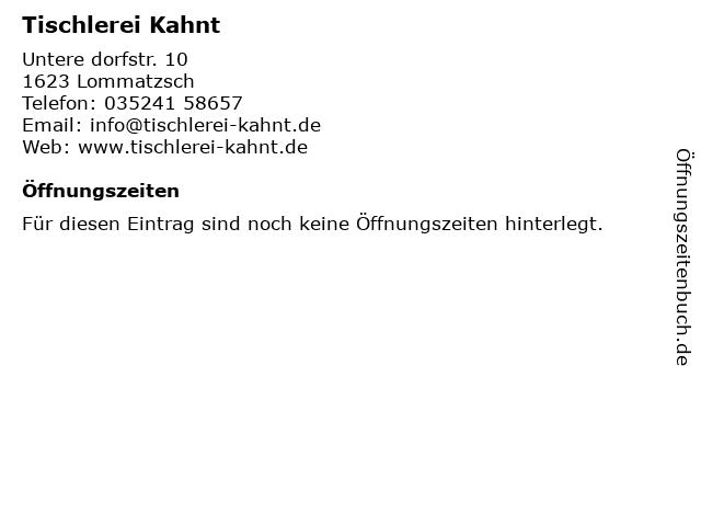 Tischlerei Kahnt in Lommatzsch: Adresse und Öffnungszeiten