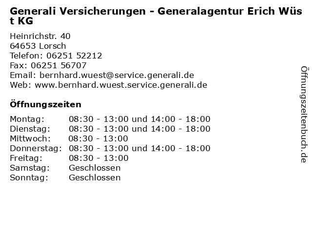 Generali Versicherungen - Generalagentur Erich Wüst KG in Lorsch: Adresse und Öffnungszeiten