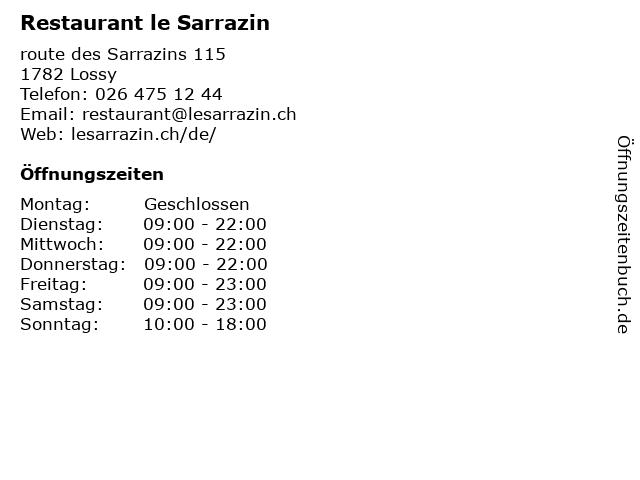 Restaurant le Sarrazin in Lossy: Adresse und Öffnungszeiten
