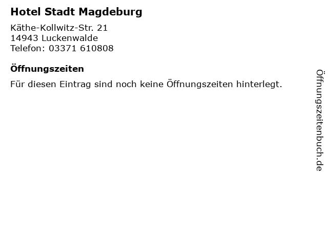 Hotel Stadt Magdeburg in Luckenwalde: Adresse und Öffnungszeiten