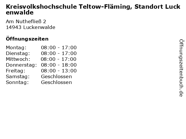 Kreisvolkshochschule Teltow-Fläming, Standort Luckenwalde in Luckenwalde: Adresse und Öffnungszeiten