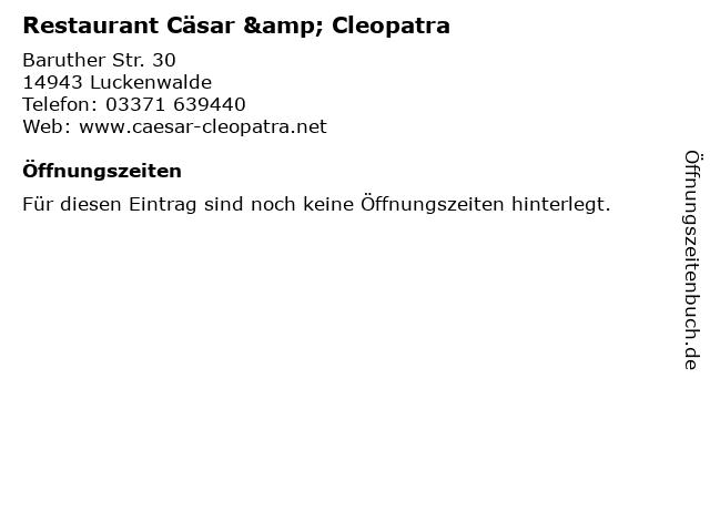 Restaurant Cäsar & Cleopatra in Luckenwalde: Adresse und Öffnungszeiten