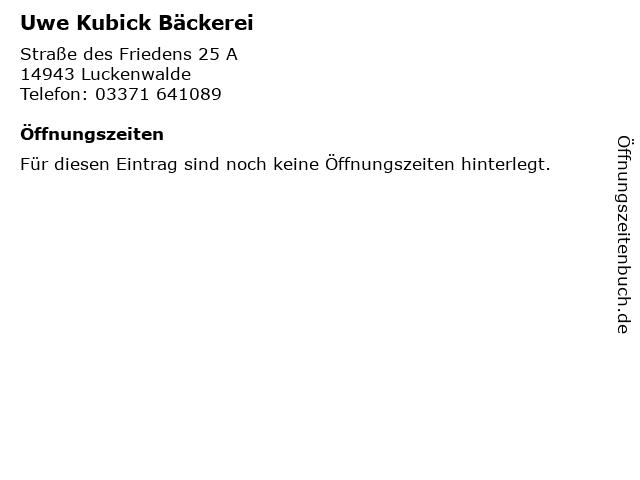 Uwe Kubick Bäckerei in Luckenwalde: Adresse und Öffnungszeiten
