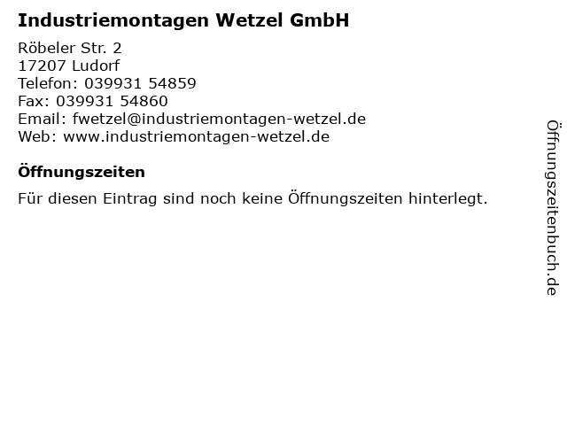 Industriemontagen Wetzel GmbH in Ludorf: Adresse und Öffnungszeiten