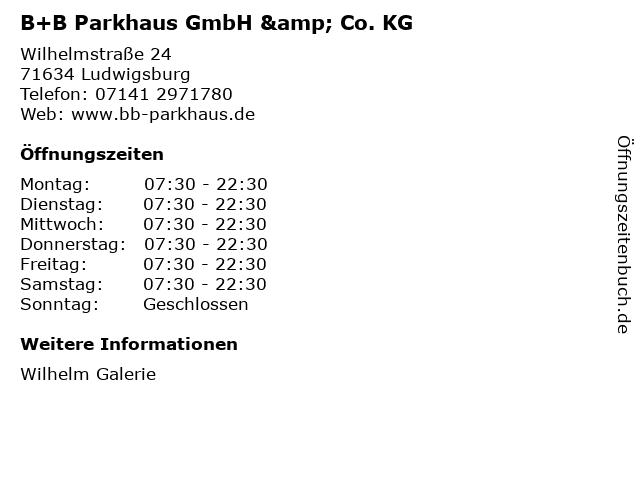 B+B Parkhaus GmbH & Co. KG in Ludwigsburg: Adresse und Öffnungszeiten