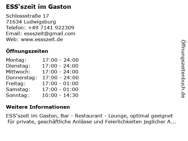 ESS'szeit im Gaston in Ludwigsburg: Adresse und Öffnungszeiten