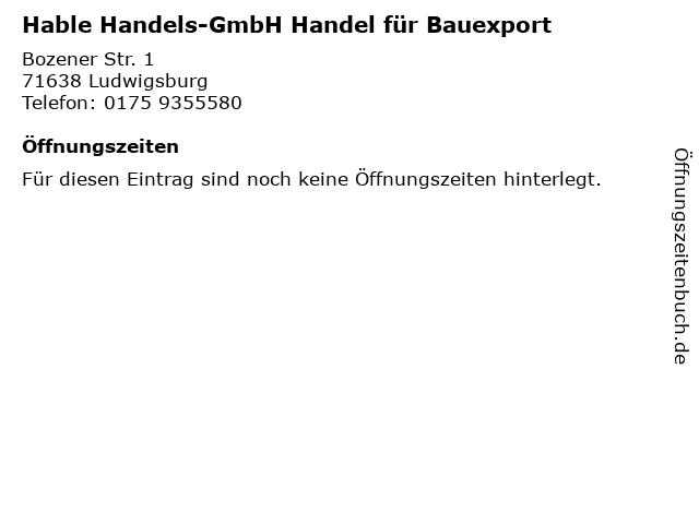 Hable Handels-GmbH Handel für Bauexport in Ludwigsburg: Adresse und Öffnungszeiten