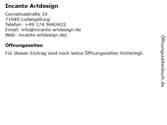 Incanto Artdesign in Ludwigsburg: Adresse und Öffnungszeiten