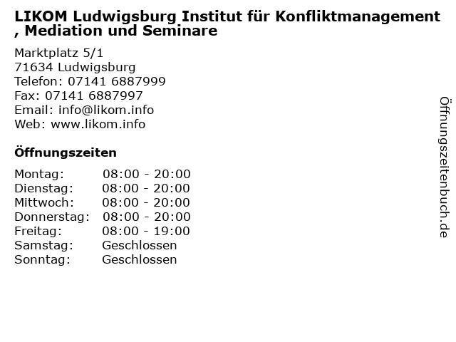 LIKOM Ludwigsburg Institut für Konfliktmanagement, Mediation und Seminare in Ludwigsburg: Adresse und Öffnungszeiten