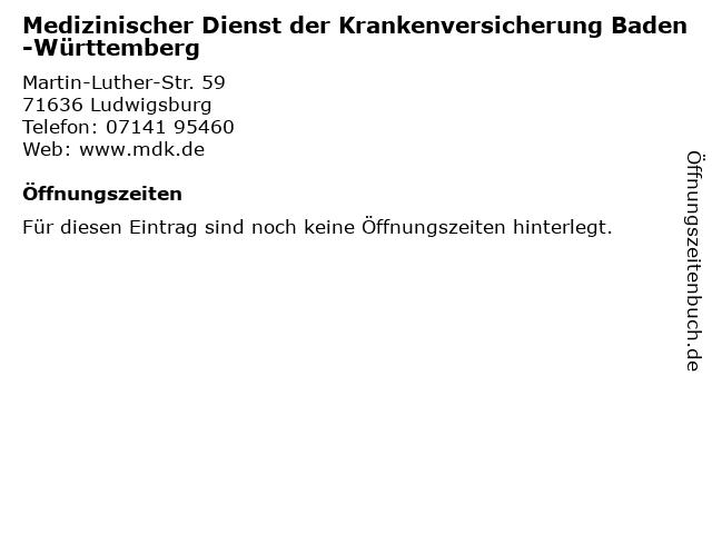 Medizinischer Dienst der Krankenversicherung Baden-Württemberg in Ludwigsburg: Adresse und Öffnungszeiten