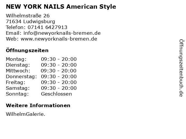 NEW YORK NAILS American Style in Ludwigsburg: Adresse und Öffnungszeiten