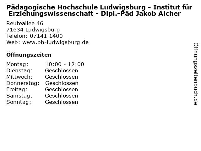 Pädagogische Hochschule Ludwigsburg - Institut für Erziehungswissenschaft - Dipl.-Päd Jakob Aicher in Ludwigsburg: Adresse und Öffnungszeiten