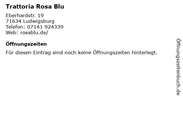 Trattoria Rosa Blu in Ludwigsburg: Adresse und Öffnungszeiten