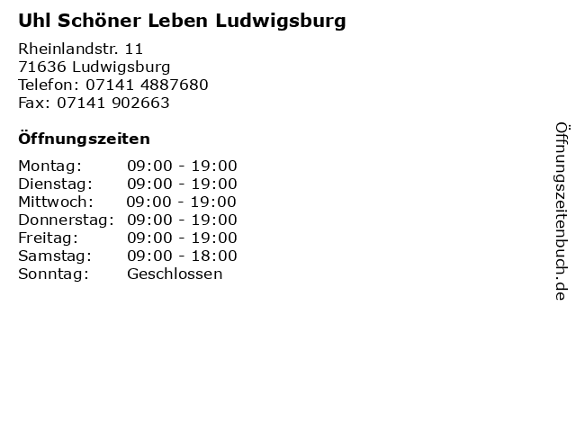 ᐅ Offnungszeiten Uhl Schoner Leben Ludwigsburg