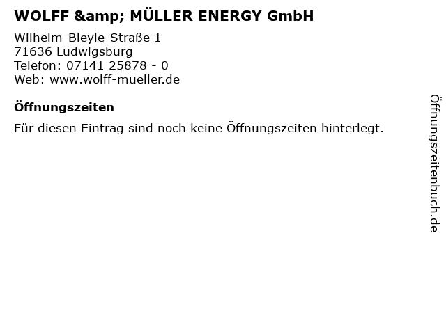 WOLFF & MÜLLER ENERGY GmbH in Ludwigsburg: Adresse und Öffnungszeiten