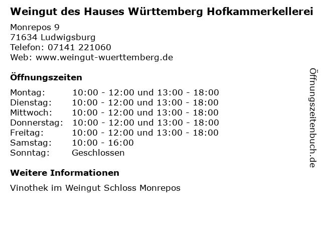 Weingut des Hauses Württemberg Hofkammerkellerei in Ludwigsburg: Adresse und Öffnungszeiten