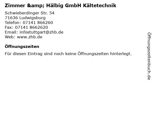 Zimmer & Hälbig GmbH Kältetechnik in Ludwigsburg: Adresse und Öffnungszeiten