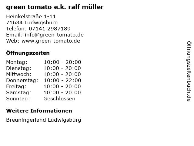 green tomato e.k. ralf müller in Ludwigsburg: Adresse und Öffnungszeiten