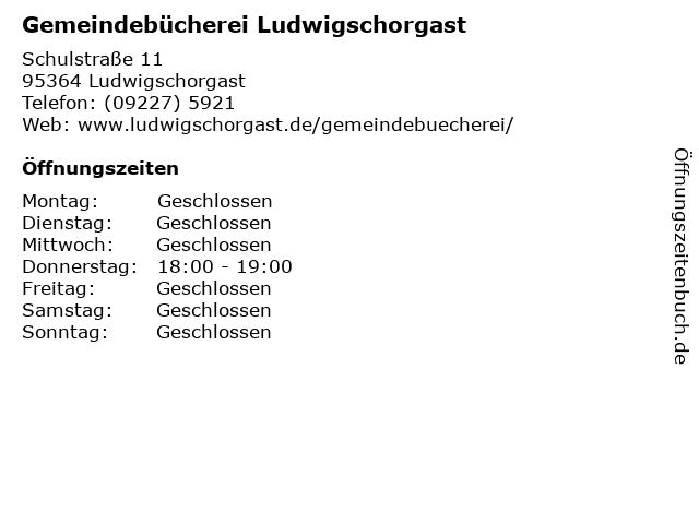 Gemeindebücherei Ludwigschorgast in Ludwigschorgast: Adresse und Öffnungszeiten