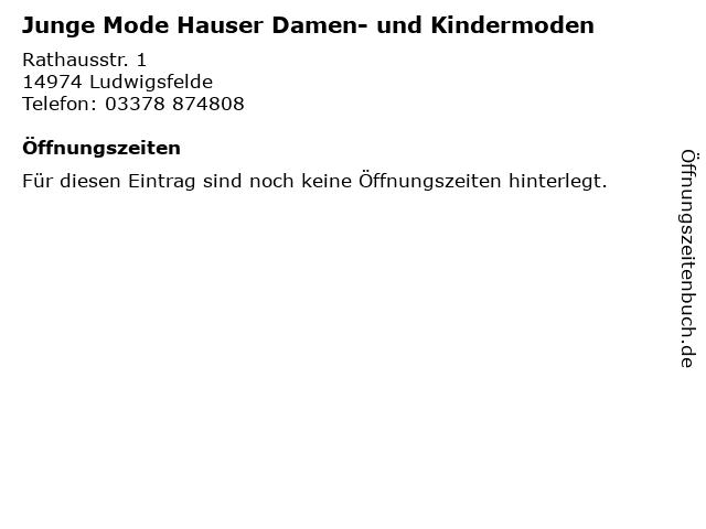 Junge Mode Hauser Damen- und Kindermoden in Ludwigsfelde: Adresse und Öffnungszeiten