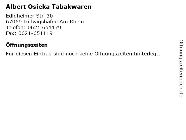 Albert Osieka Tabakwaren in Ludwigshafen Am Rhein: Adresse und Öffnungszeiten