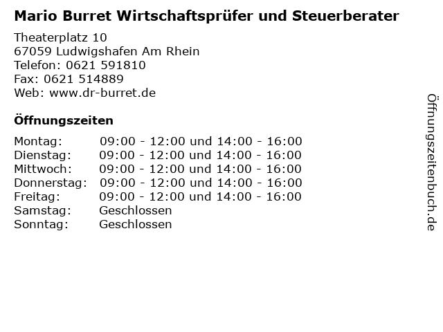 Mario Burret Wirtschaftsprüfer und Steuerberater in Ludwigshafen Am Rhein: Adresse und Öffnungszeiten