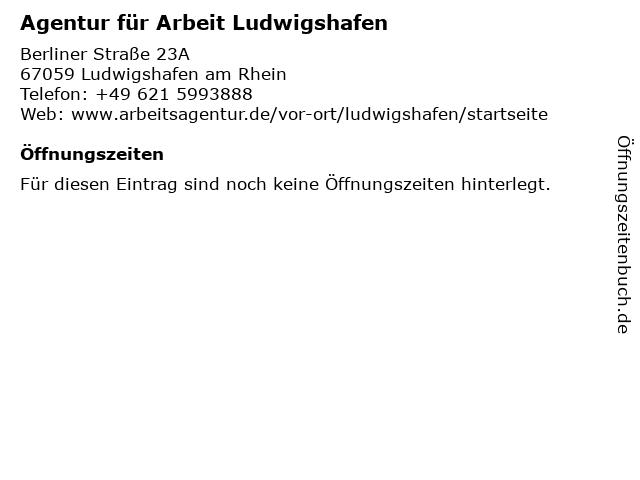 Agentur für Arbeit Ludwigshafen in Ludwigshafen am Rhein: Adresse und Öffnungszeiten