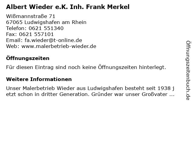 Albert Wieder e.K. Inh. Frank Merkel in Ludwigshafen am Rhein: Adresse und Öffnungszeiten