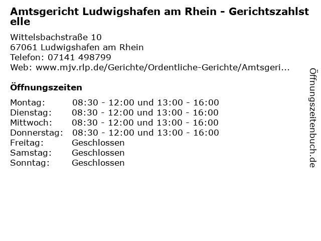 Amtsgericht Ludwigshafen am Rhein - Gerichtszahlstelle in Ludwigshafen am Rhein: Adresse und Öffnungszeiten