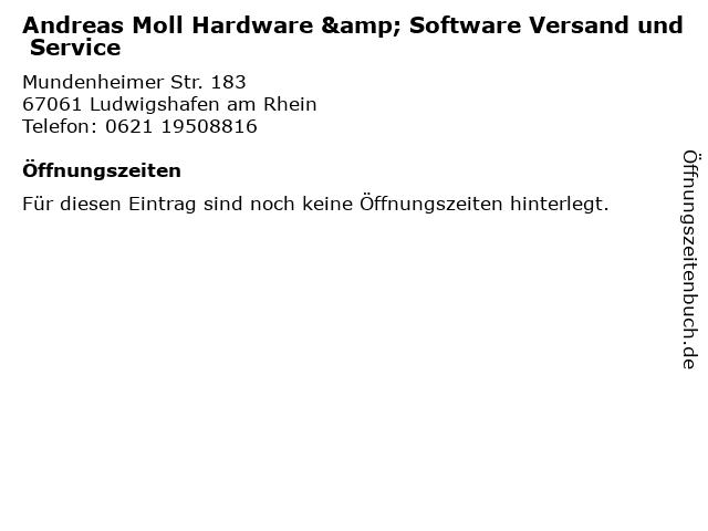 Andreas Moll Hardware & Software Versand und Service in Ludwigshafen am Rhein: Adresse und Öffnungszeiten