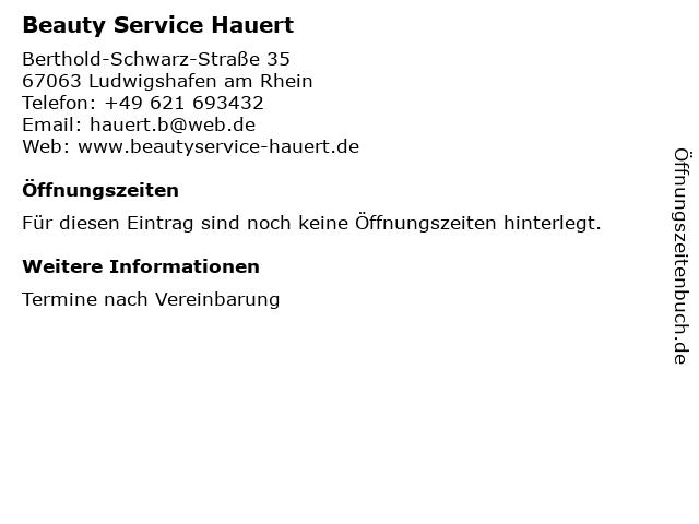 Beauty Service Hauert in Ludwigshafen am Rhein: Adresse und Öffnungszeiten