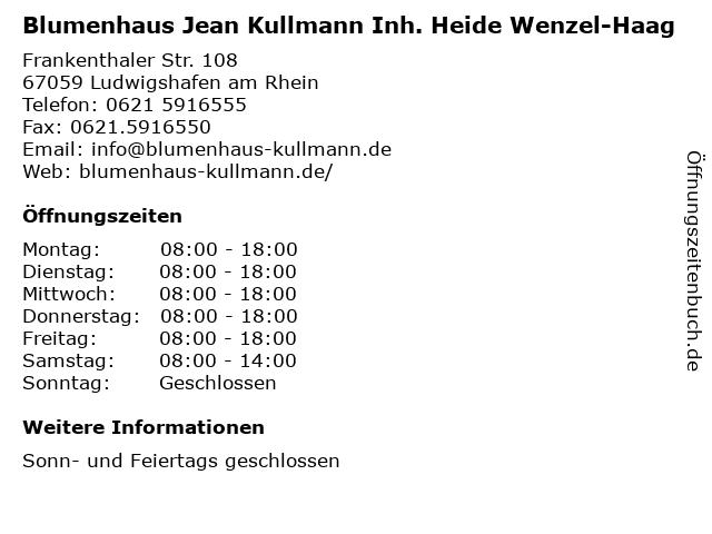 Blumenhaus Jean Kullmann Inh. Heide Wenzel-Haag in Ludwigshafen am Rhein: Adresse und Öffnungszeiten