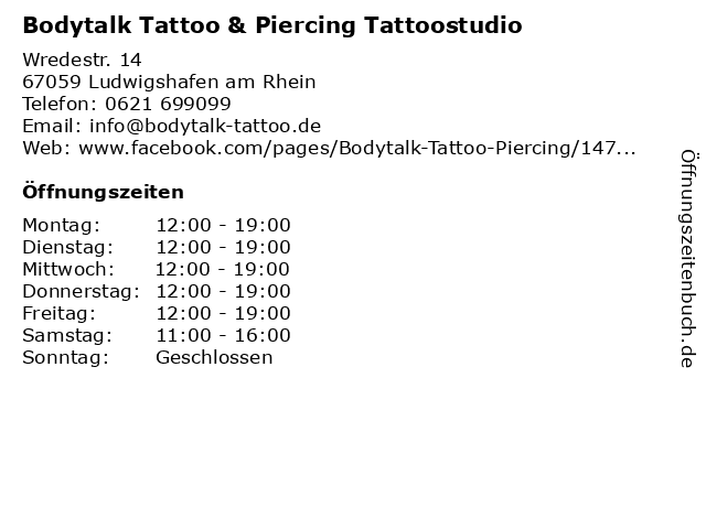 Bodytalk Tattoo & Piercing Tattoostudio in Ludwigshafen am Rhein: Adresse und Öffnungszeiten
